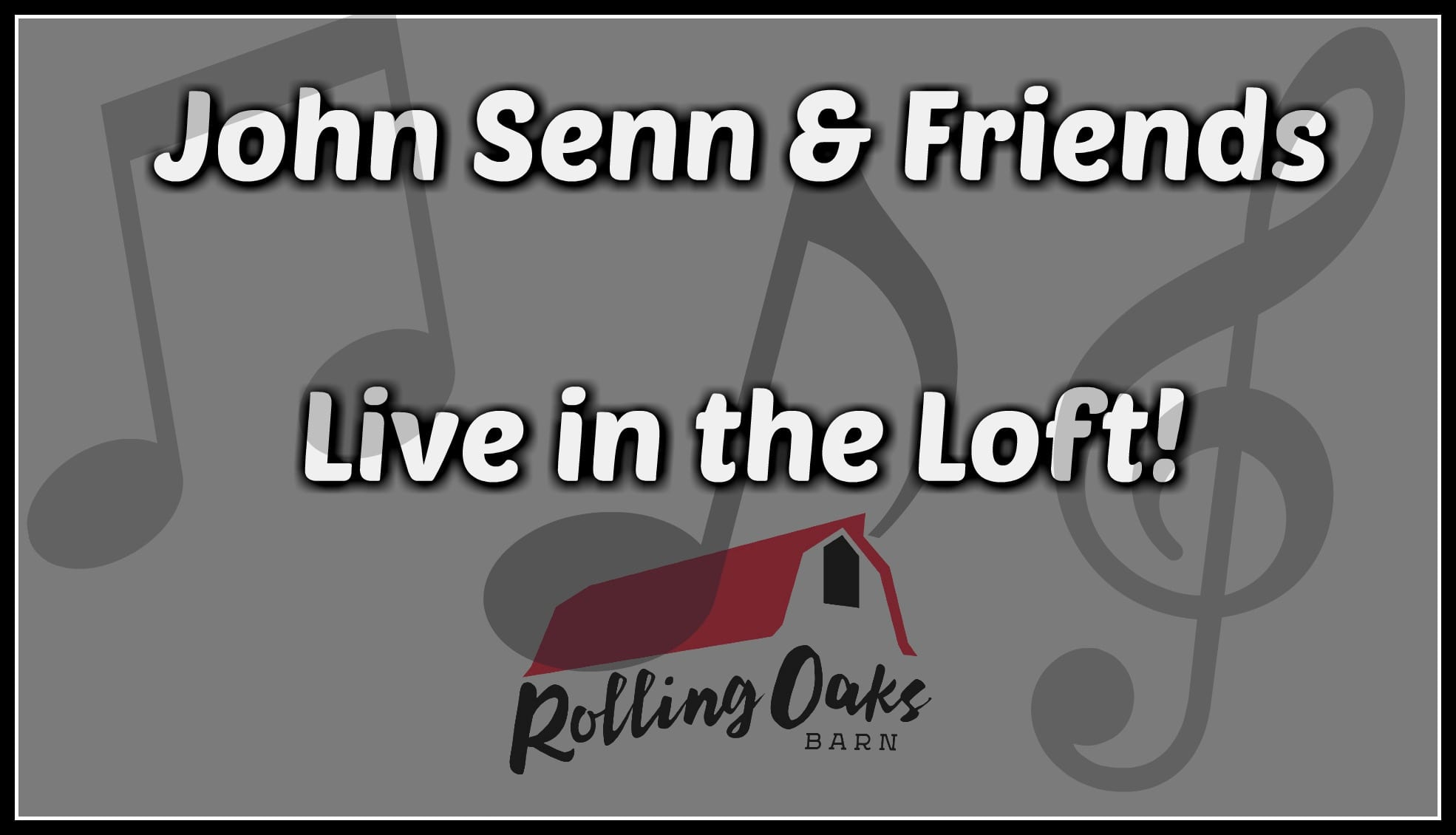 John Senn & Friends Live in the Loft